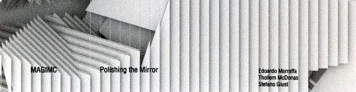 edoardo marraffa   thollem mcdonas   stefano giust   polishing the mirror   amirani records
