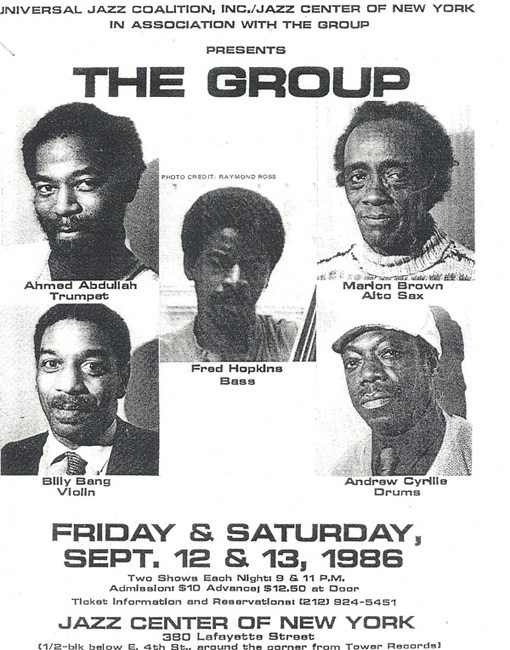 The Group   Ahmed Abdullah   Marion Brown   Billy Bang   Sirone   Fred Hopkins   Andrew Cyrille   Live   no business records